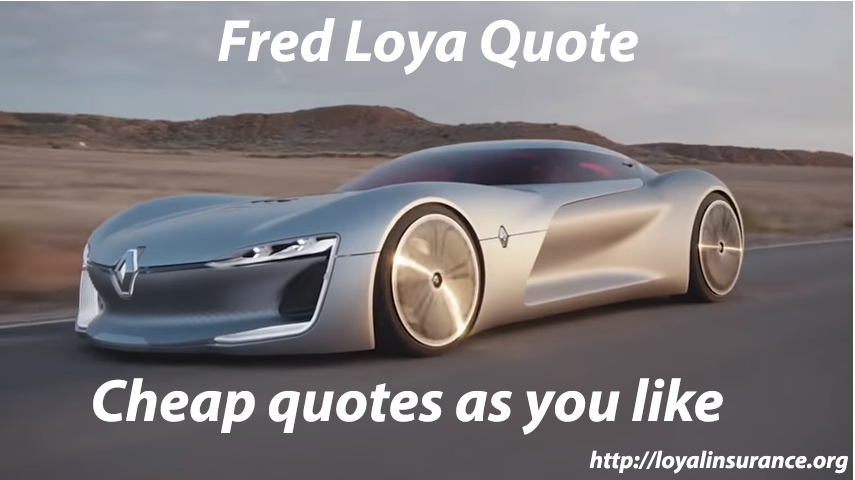 fred loya quote